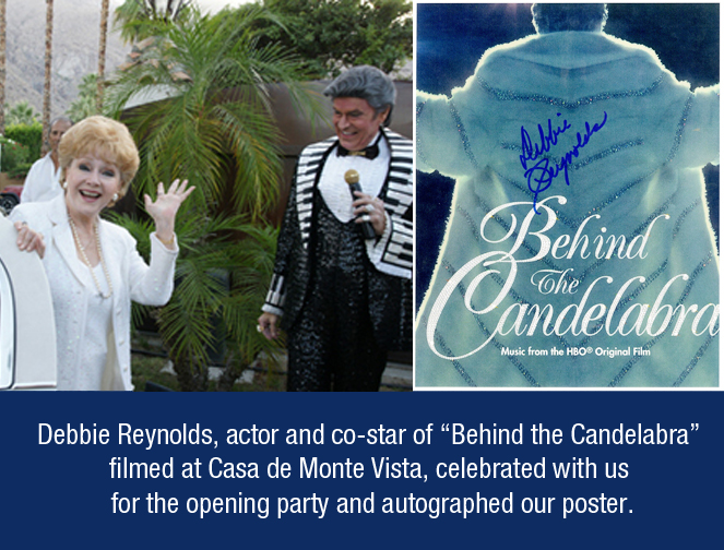 Debbie Reynolds at Casa de Monte Vista and autographed poster.